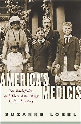 America's Medicis By Loebl, Suzanne